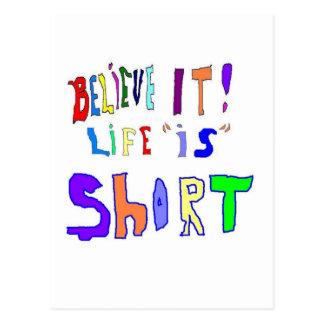 Believe It Life Is Postcard
