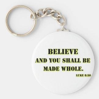 Believe, Luke 8:50 Keychain