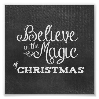 believe magic of Christmas Chalkboard Poster