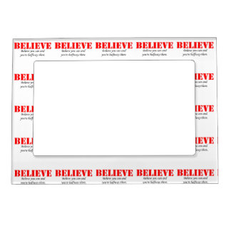 Believe Magnetic Photo Frame