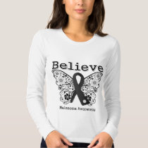 Believe - Melanoma  Butterfly T Shirt