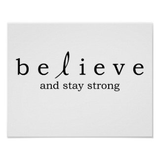 Believe Melanoma Cancer Poster