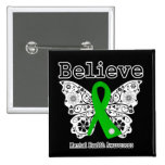 Believe Mental Health Awareness 2 Inch Square Button