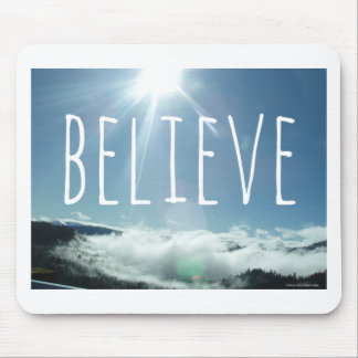 Believe Motivational Saying Mouse Pad