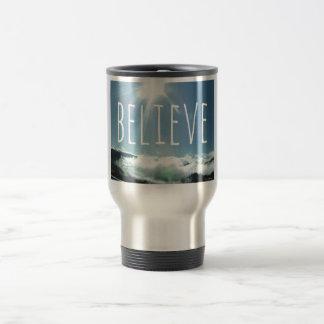 Believe Motivational Saying Travel Mug
