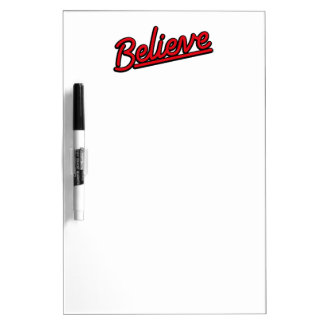 Believe neon sign in red Dry-Erase boards