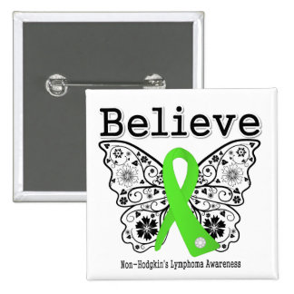 Believe - Non-Hodgkins Lymphoma  Butterfly 2 Inch Square Button