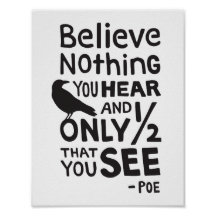 and only quote Dictionary Print Art Edgar Allen Poe Believe nothing you hear