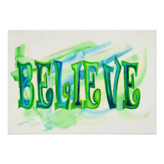 Believe Oil Pastel Aquarelle Poster