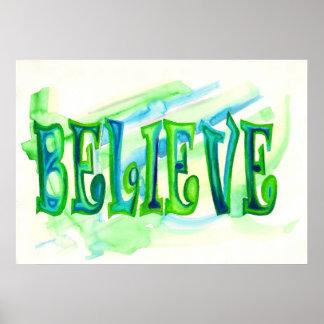 Believe Oil Pastel Aquarelle Poster
