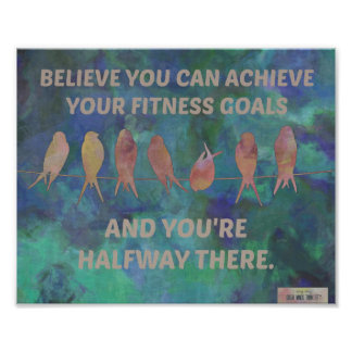 Believe Quote for Fitness: Birds and Blues Print
