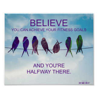 Believe Quote for Fitness Success: Birds and Sky Poster
