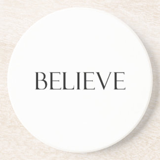 Believe Quotes Inspirational Faith Quote Coaster