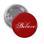 Believe - Red Pinback Buttons