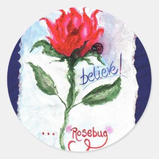 Believe!...Rosebug Classic Round Sticker