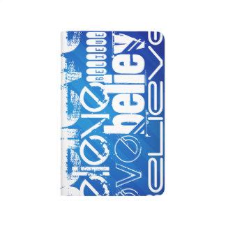 Believe; Royal Blue Stripes Journal