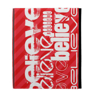 Believe; Scarlet Red Stripes iPad Folio Covers