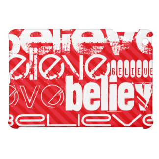 Believe; Scarlet Red Stripes Case For The iPad Mini