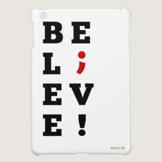 Believe Semi-Colon Awareness iPad Mini Covers