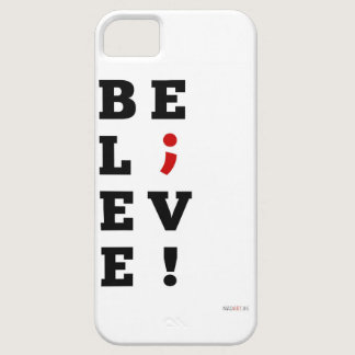 Believe Semi-Colon Awareness iPhone SE/5/5s Case