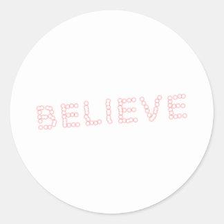 believe round stickers