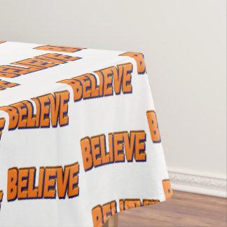Believe Tablecloth