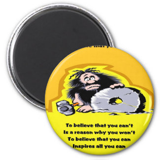 Believe that you can 2 inch round magnet