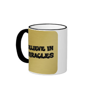Believe that you can make miracles happen (2) ringer coffee mug