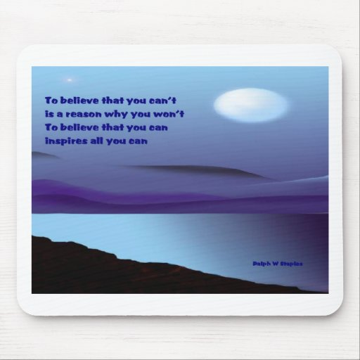 Believe that you can mouse pad