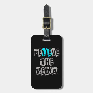 BeLIEve the Media Tags For Luggage