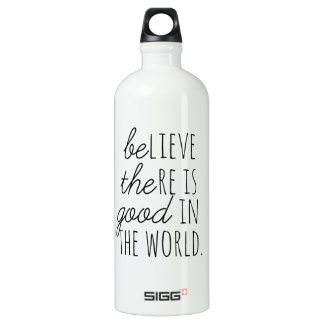 Believe There is Good - Be the Good! Aluminum Water Bottle