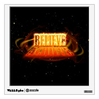 Believe to Achieve Wall Graphic