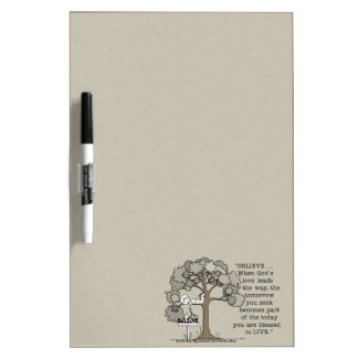 BELIEVE to LIVE Dry Erase Board