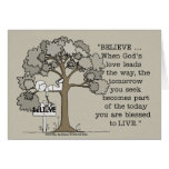 BELIEVE to LIVE Greeting Card