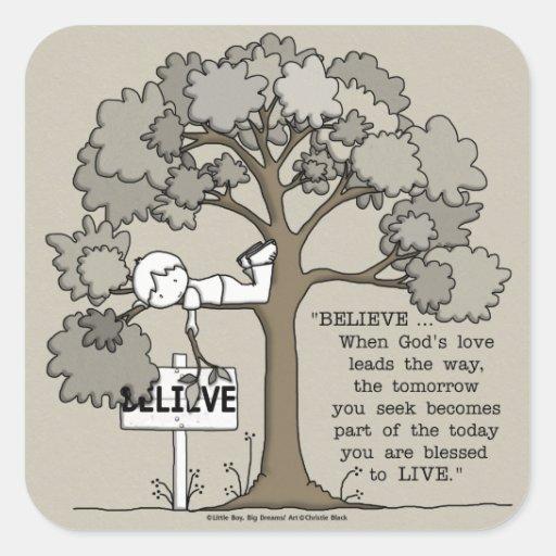 BELIEVE to LIVE Square Sticker