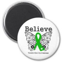 Believe Traumatic Brain Injury Fridge Magnet
