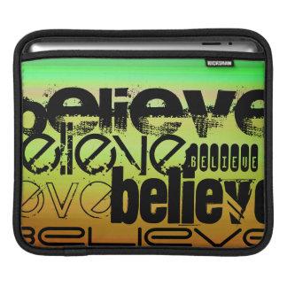 Believe; Vibrant Green, Orange, & Yellow iPad Sleeves