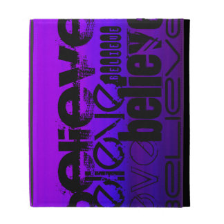 Believe; Vibrant Violet Blue and Magenta iPad Cases