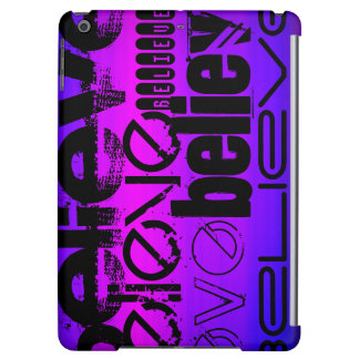 Believe; Vibrant Violet Blue and Magenta iPad Air Cases