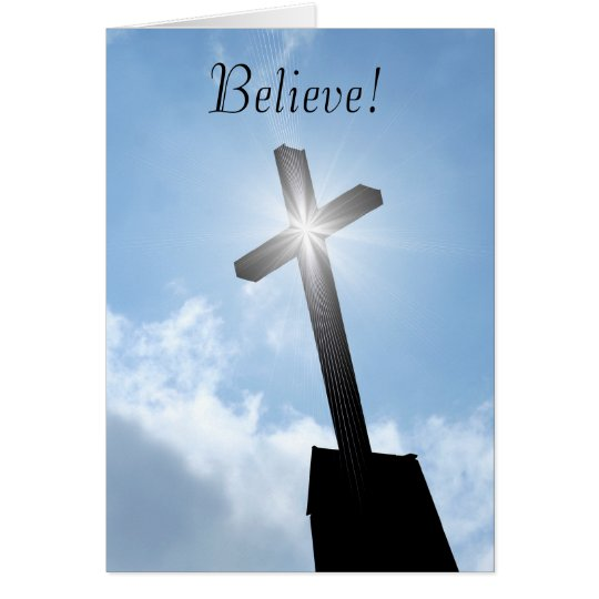 Believe With Religious Cross Greeting Card