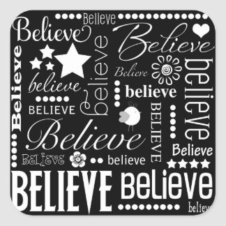 Believe Word Art Text Design Square Sticker