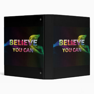 Believe You can ~ 3 word quote ~ Motivational 3 Ring Binder
