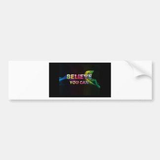 Believe you can colour car bumper sticker