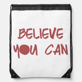 Believe You Can Drawstring Bag