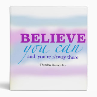 Believe You Can Quote Inspirational Vinyl Binder