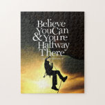 """Believe You Can Rock Climber Motivational Quote Jigsaw Puzzle<br><div class=""""desc"""">Motivational Quote : Believe you can and you&#39;re halfway there ~ Theodore Roosevelt. This inspirational quote is great as a self-motivator, or as a gift for friends and family, so that they&#39;re inspired everyday as they look as the quote. It&#39;s also great as a motivational tool to inspire your team...</div>"""