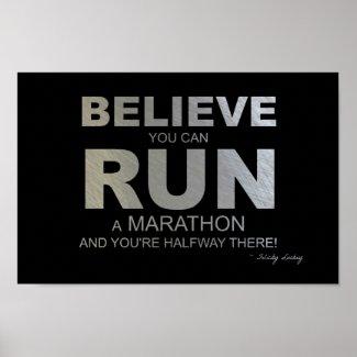 Believe You Can Run a Marathon! Print