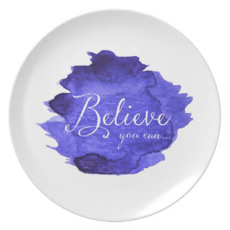 Believe You Can Watercolor Inspirational Quote Melamine Plate