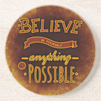 Believe yourself sandstone coaster