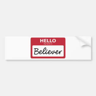 believer 001 bumper sticker